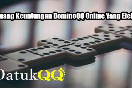 Menang Keuntungan DominoQQ Online Yang Efektif